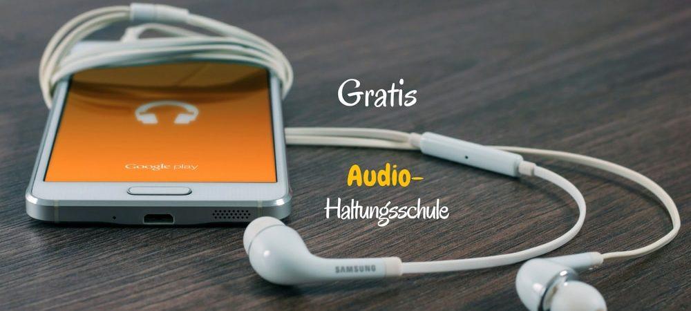 Gratis Audio-Haltungsschule