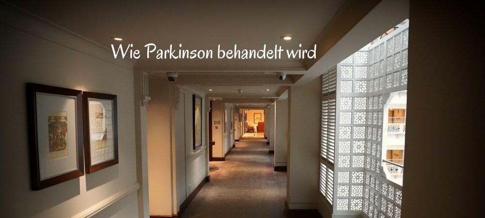 Wie Parkinson Behandlung