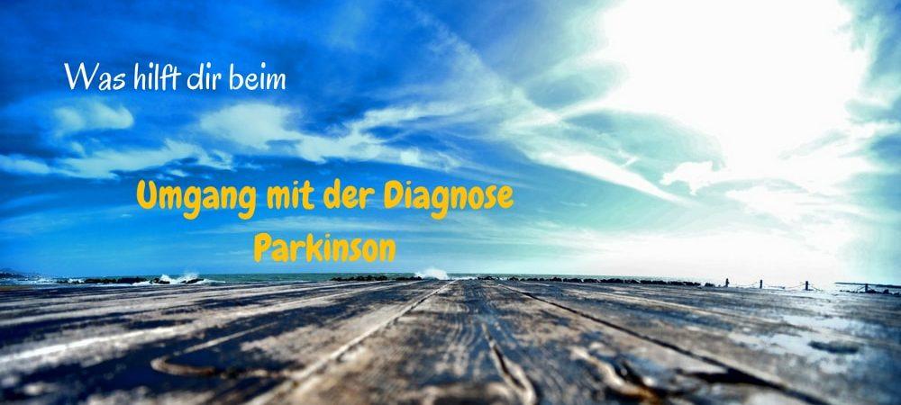 Was hilft dir beim Umgang mit der Diagnose Parkinson
