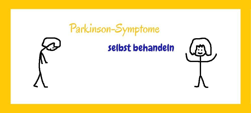 Parkinson Symptome selbst behandeln