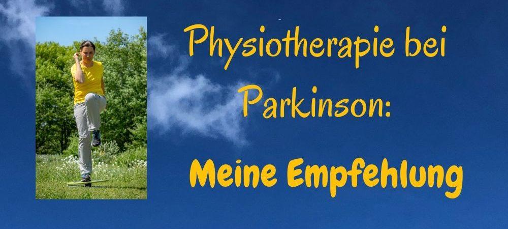 Parkinson Therapie Physiotherapie: Meine Empfehlung