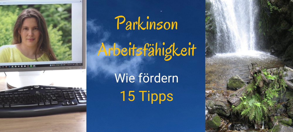 Parkinson Arbeitsfähigkeit erhalten 15 smarte Tipps